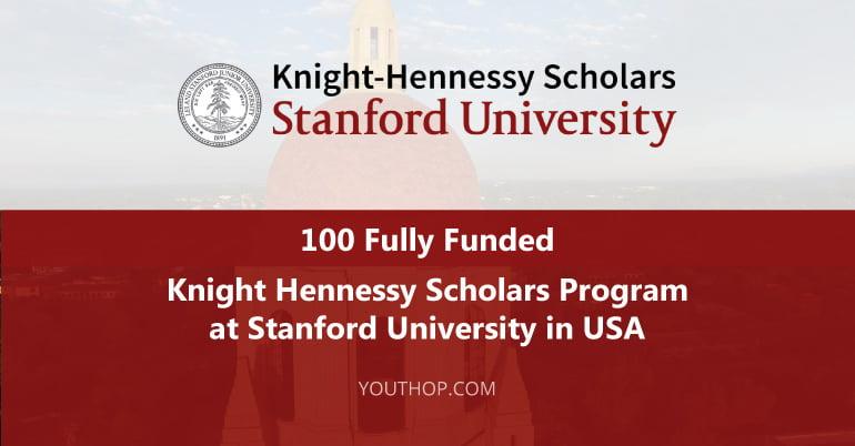 Knight Hennessy Scholars Program International Students 2021